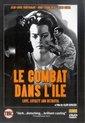 Le Combat Dans L'ile (1962)