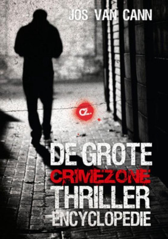 De Grote Crimezone Thriller Encyclopedie - Jos Van Cann |