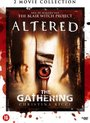 Altered/The Gathering