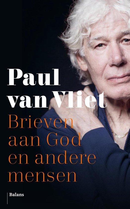 Brieven aan God en andere mensen - Paul van Vliet  