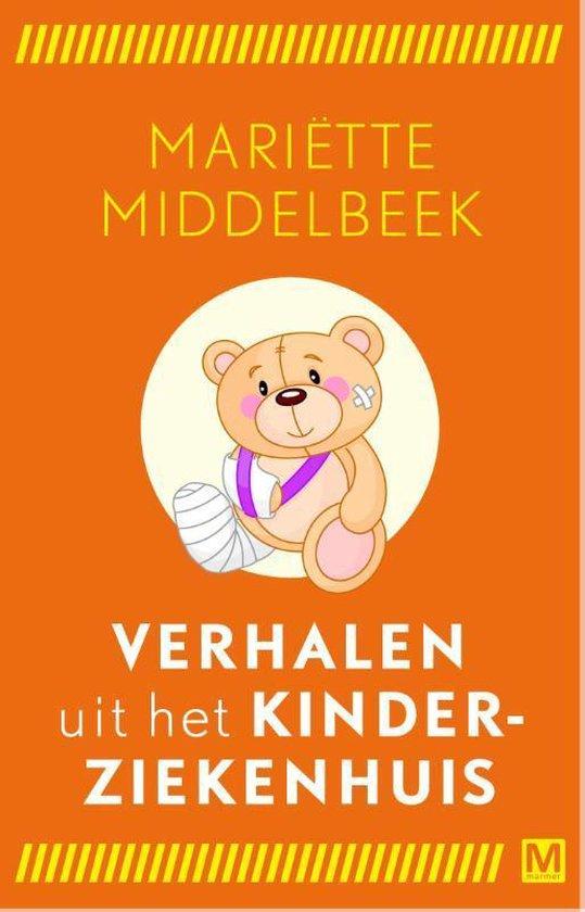 Verhalen uit het kinderziekenhuis - Mariette Middelbeek pdf epub