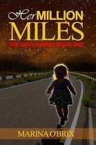Her Million Miles