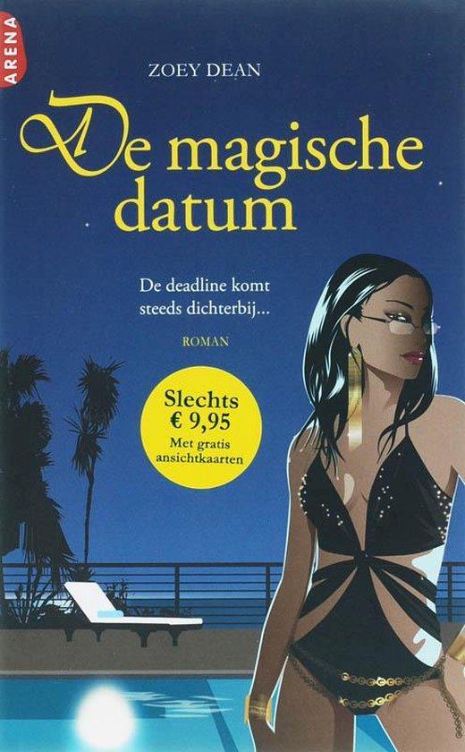 Cover van het boek 'De magische datum' van Zoey Dean