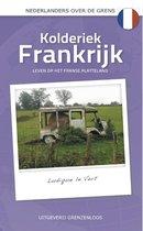 Nederlanders over de grens - Kolderiek Frankrijk