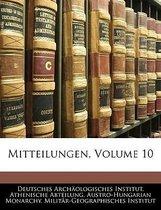 Mitteilungen, Volume 10