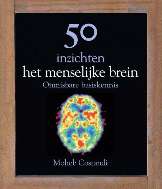 50 inzichten het menselijk brein - Moheb Costandi  
