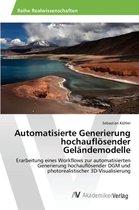 Automatisierte Generierung Hochauflosender Gelandemodelle