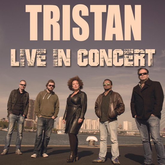 Tristan - Live In Concert