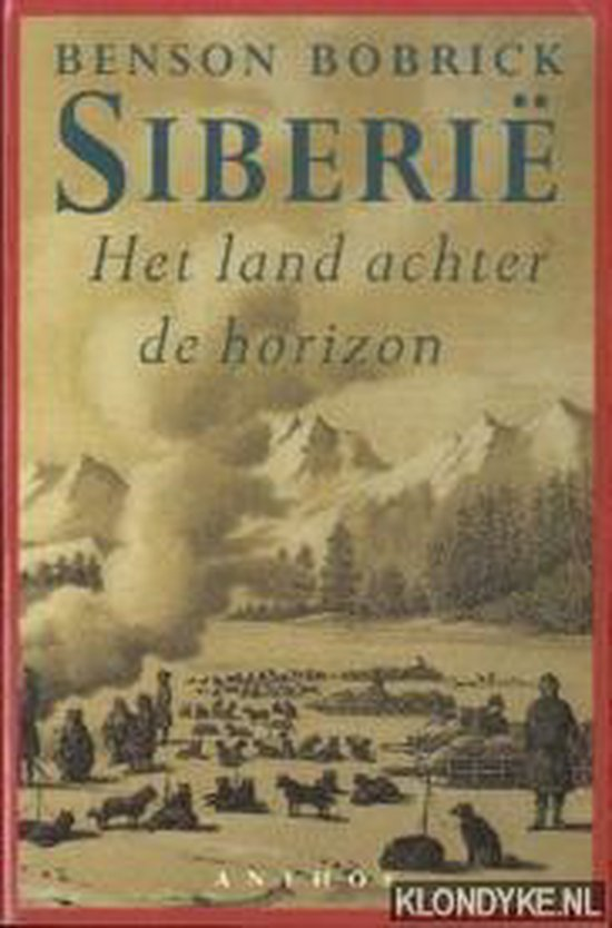 Siberië - Benson Bobrick |