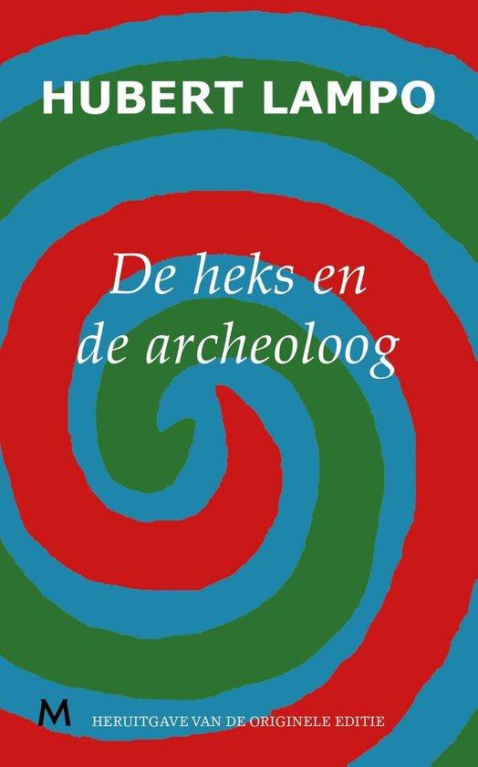 De heks en de archeoloog - Hubert Lampo pdf epub