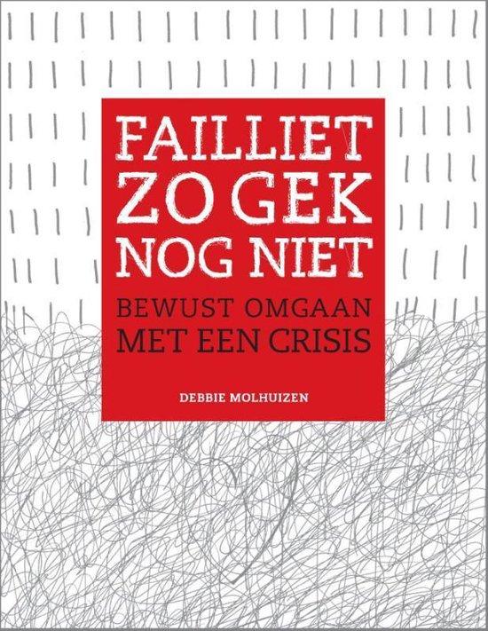 Failliet zo gek nog niet - Debbie Molhuizen   Fthsonline.com