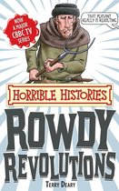 Horrible Histories Special: Rowdy Revolutions