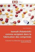 Isomalt (Palatinit(r)) Comme Excipient Dans La Fabrication Des Comprim�s