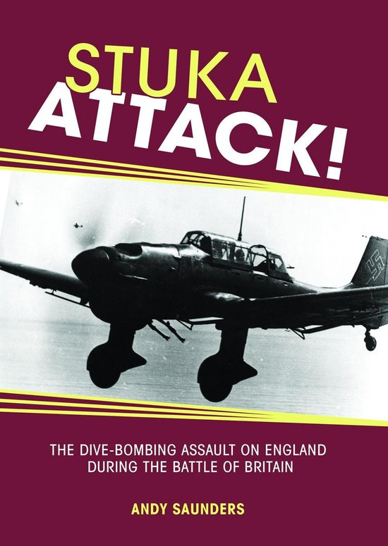 Boek cover Stuka Attack van Andy Saunders (Onbekend)