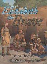Elizabeth the Brave