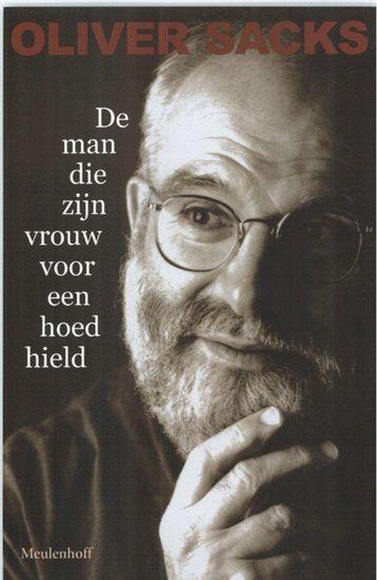 Cover van het boek 'De man die zijn vrouw voor een hoed hield' van O. Sachs en Oliver Sacks