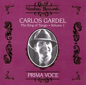 Carlos Gardel - The King Of Tango Vol.1
