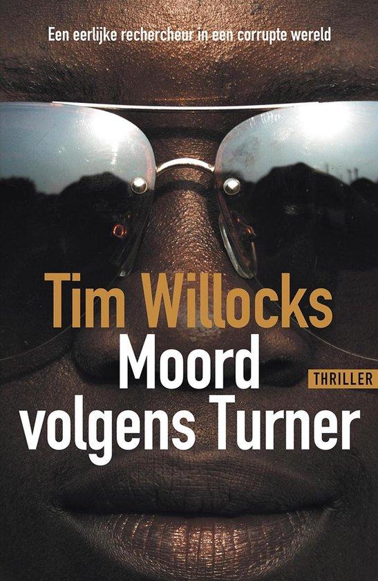 Moord volgens Turner - Tim Willocks |