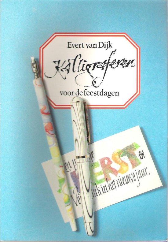 Kalligrafie voor de feestdagen - Dijk Van |