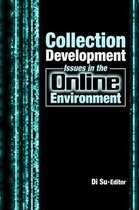 Collection Development Issues in the Online Environment