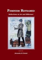 Feminism Reframed