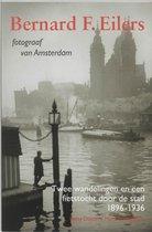 Bernard F. Eilers, fotograaf van Amsterdam