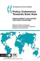 Policy Coherence Towards East Asia, Development Challenges for OECD Countries