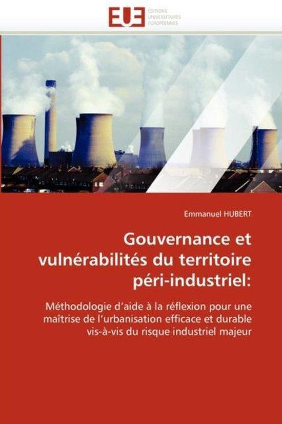 Gouvernance Et Vuln�rabilit�s Du Territoire P�ri-Industriel