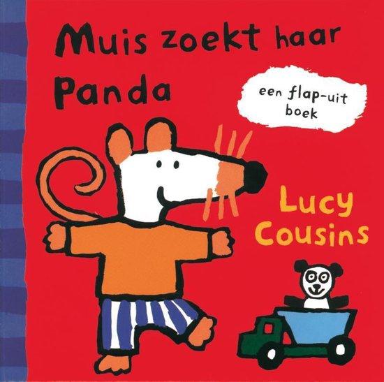 Muis - Muis - Muis zoekt Panda - Lucy Cousins | Fthsonline.com