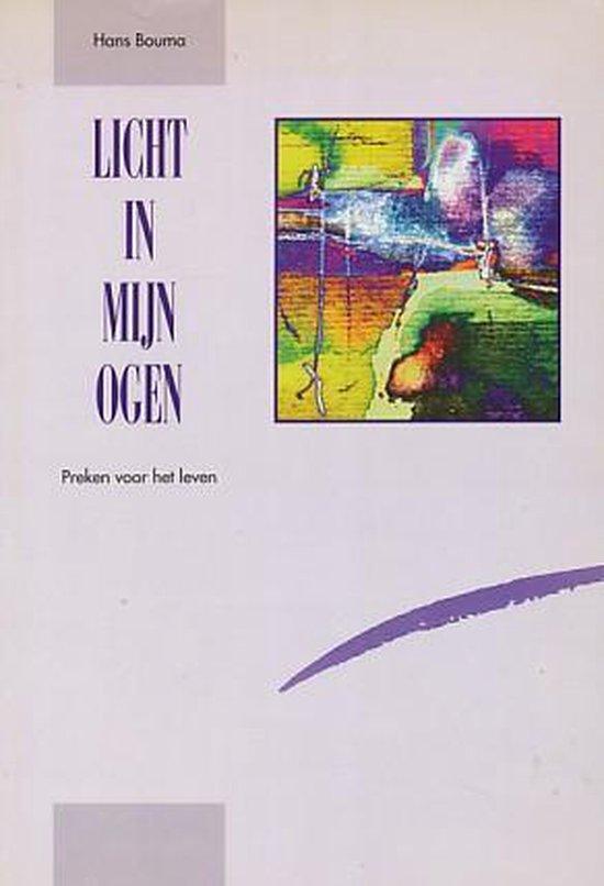 LICHT IN MIJN OGEN - Hans Bouma |