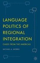 Language Politics of Regional Integration