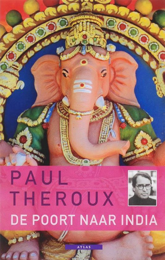 De Poort Naar India - Paul Theroux |