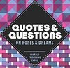 Afbeelding van het spelletje Quotes and Questions on Hopes and Dreams