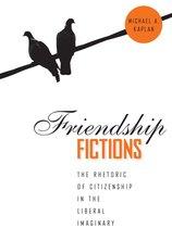 Friendship Fictions