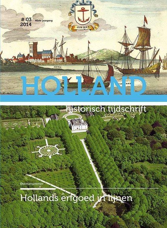 Holland Historisch tijdschrift 46-3 - Erfgoed in Holland 46-3 2014 - none   Readingchampions.org.uk