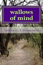 Wallows of Mind