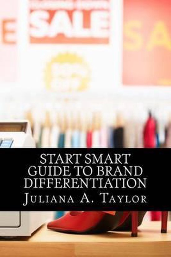 Start Smart Guide to Brand Differentiation