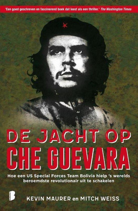 De jacht op Che Guevara - Kevin Maurer  