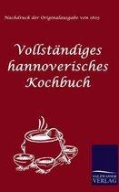 Vollst ndiges Hannoverisches Kochbuch