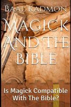 Magick and the Bible