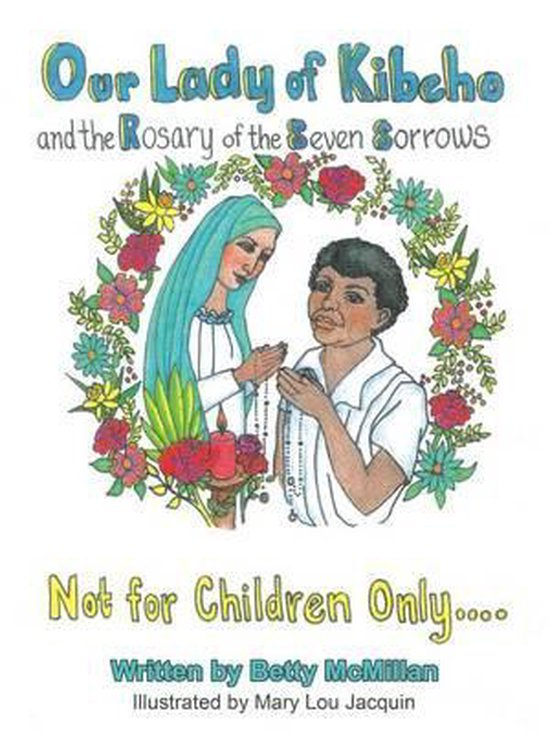Omslag van Our Lady of Kibeho and the Rosary of the Seven Sorrows