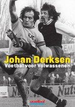 Boek cover Voetbal voor volwassenen van Johan Derksen