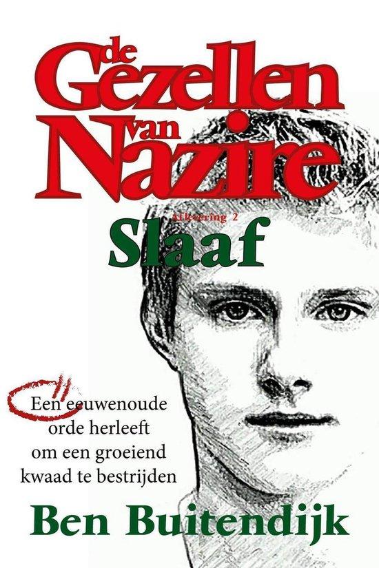De Gezellen van Nazire 2 - Slaaf - Ben Buitendijk |