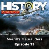 Omslag History Revealed: Merrill's Maurauders