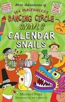 The The Magnificent Dancing Circle Snails. Calendar Snails!