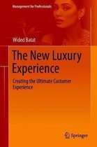 The New Luxury Experience