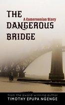 Omslag The Dangerous Bridge