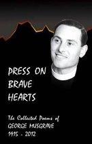 Press on Brave Hearts