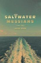 Saltwater Messiahs