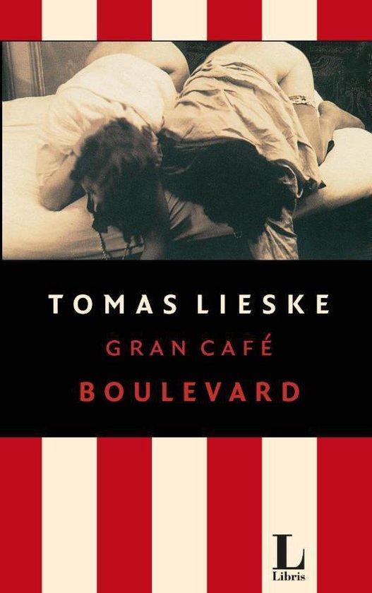 Gran Café Boulevard - Tomas Lieske | Fthsonline.com